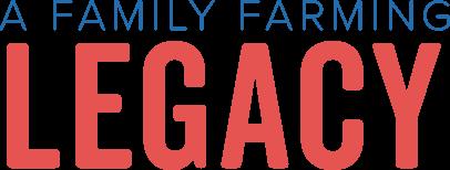 A Family Farming Legacy